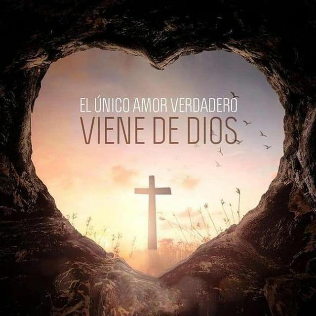 Frases de Dios El Amor verdadero viene de Dios
