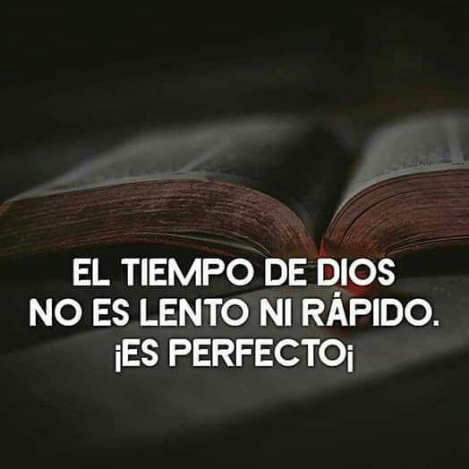 Frases de Dios El tiempo de Dios es Perfecto