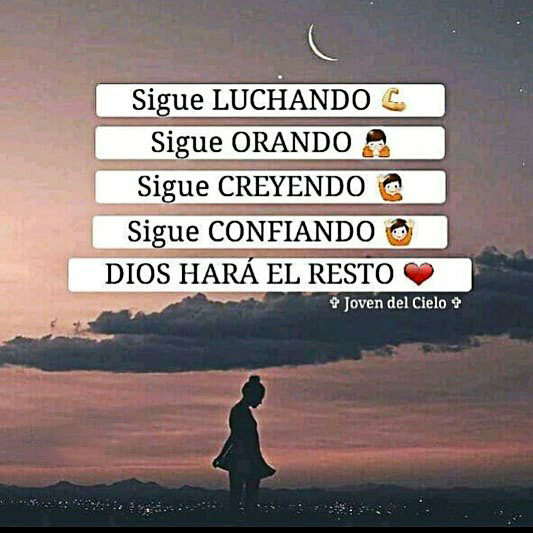 Frases de Dios Sigue luchando, Sigue Orando
