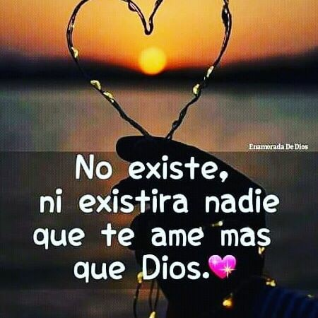 Frases de Semana Santa No existe ni existirá nadie que te ame más que Dios