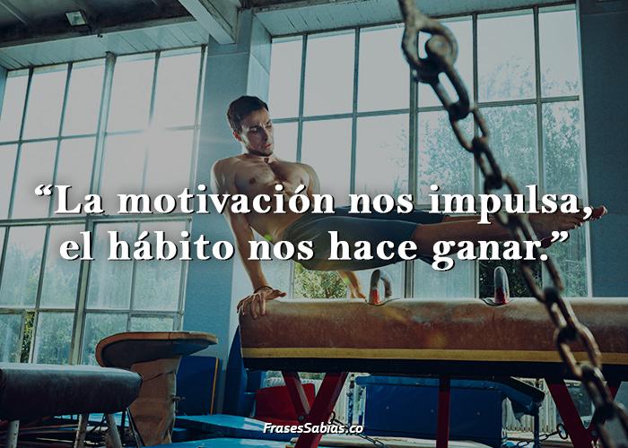 La motivación nos impulsa, el hábito nos hace ganar