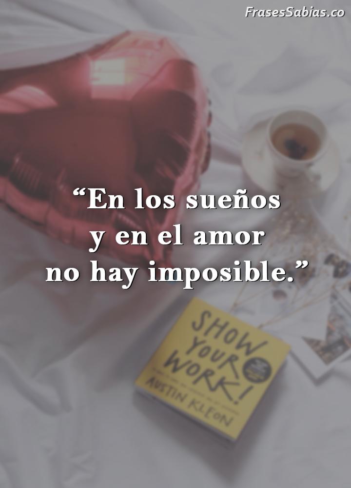 frases de en el amor no hay imposibles