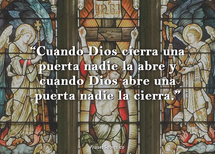 frases de reflexión por semana santa cuando Dios cierra una puerta nadie la abre