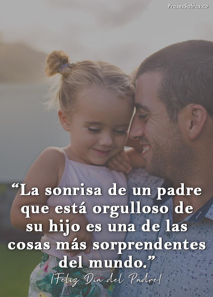frases de una sonrisa de un padre orgulloso
